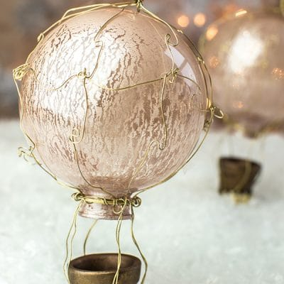 French Hot Air Balloon Ornaments – Here is How to Make Your Own